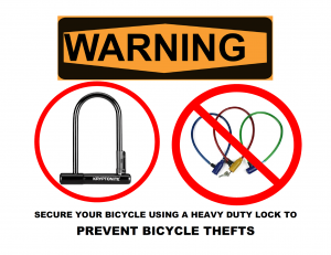 Secure your bicycle using a heavy duty lock to prevent bicycle thefts.